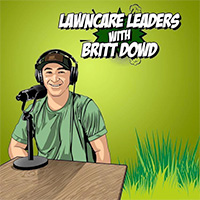 Lawncare Leaders with Britt Dowd