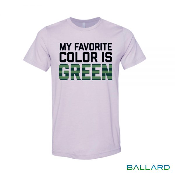 My Favorite Color is Green T-Shirt from Ballard Inc